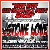 Stone Love At Weddy Weddy Inna Rare Groove Rock Steady Style Feb 2016