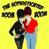 The Sophisticated Boom Boom (Different Strokes Mix, Glasgow)