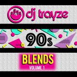 90's Blend Mix Vol 1 - March 2018 - DJ Trayze New School Throwbacks
