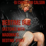 Madonna - Bedtime Dub (DJ Christian Calson Sketch)