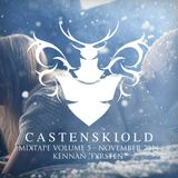 Castenskiold Mix Vol. 5 - Nov 2014 Mixed By DJ Kennan Fyrsten