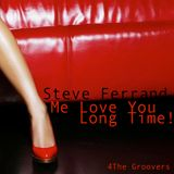4The Groovers - Me Love You Long Time!