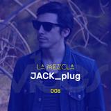 La Mezcla - 008 Jack_plug
