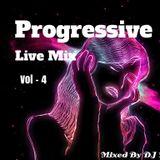 Progressive Live Mix Session Vol - 4