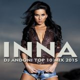 INNA -TOP 10 DJ ANDONI MIX 2015