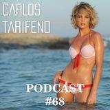 Carlos Tarifeno - Podcast 68