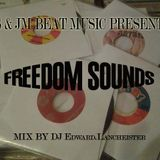 S & JM Beat Music Present Freedom sounds mix by DJ Edward Lancheister