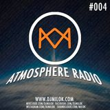 Milok - Atmosphere Radio #004