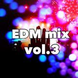 EDM mix vol.3