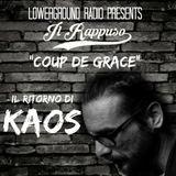 """Il Rappuso - Il ritorno di KAOS: """"Coup de Grace"""""""