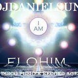 I am ELOHIM W/ DJDANIELSUN as THE DISCO PUSHER