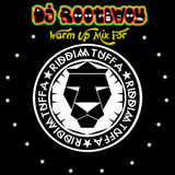 DJ RootBwoy's Warm-up For Riddim Tuffa