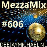 MezzaMix 606 - deejay Michael