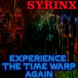 EXPERIENCE THE TIME WARP AGAIN