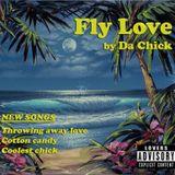 Fly Love ~ mixtape