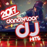 2017 DANCEFLOOR DJ HITS