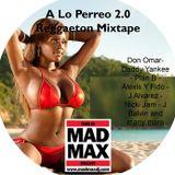 A Lo Perreo 2.0 - Reggaeton Mixtape