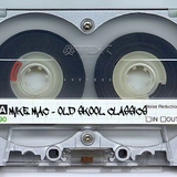 Mike Mac - Old Skool Classics