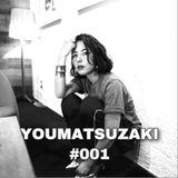 YOUMATSUZAKI #001
