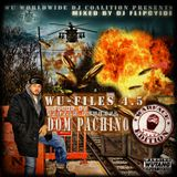DJ Flipcyide & Dom Pachino - Wu-Files 4.5 Hosted by Napalm General Dom Pachino