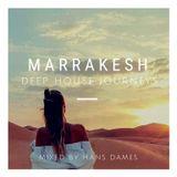 Deep House Journeys - Marrakesh (Deep house 2019 mixed by Hans Dames)