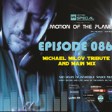 Victor Special - Motion of the Planet Episode 086 (Michael Milov Tribute and Main Mix)
