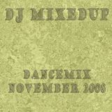 DJ Mixedup - Dancemix November 2008