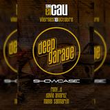 Cambrils DEEP @ Sala El Cau - Deep Garage Showcase