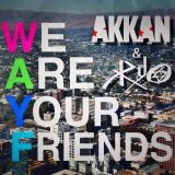 W.A.Y.F ~AKKAN & Ryo~