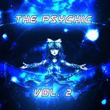 The Psychic Vol. 2 || Progressive Psytrance Mix 2017