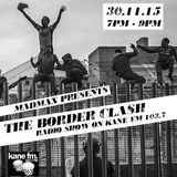 The Border Clash Show on KaneFM 103.7 30th Nov 2015