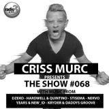 "Criss Murc ""The Show"" - Episode #068"