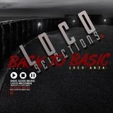 loco selections Back To Basic mixed by loco abza (classic touch)