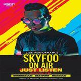 [EPISODE.30] SKYFOO Just Listen Mix!