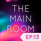 TXMayor Presents The Main Room #13