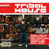 Ministry Presents Tribal House - Steve Lawler (Ministry Of Sound)