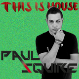 This Is House @ Episode 29 - Special Guest Paul Squire