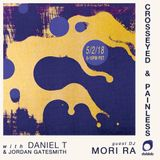 Daniel T and Jordan Gatesmith w/guest Mori Ra- Crosseyed and Painless (05.02.18)