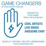 Game Changers • 01-05-17 • Host Chrys Anthem-Wozniak  • Guests: Corky Siegel  William De Los Santos