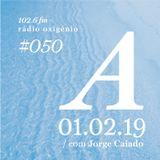 #50 Uma Espécie de Azul @ Rádio Oxigénio (01.02.19) [english version]