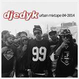 DJ EDY K - Urban Mixtape 04-2014 Ft DeJ Loaf,Wiz Khalifa,Ty Dolla $ign,Jamie Foxx, DJ Mustard..