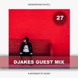 DJAKES | UP Guest Mix 027