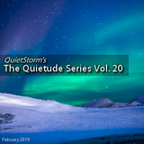 The Quietude Series Vol. 20 (February 2019)