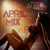 April Mix - DJ Tarallo