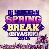 DJ $weet$ - Spring Break Invasion (2015)