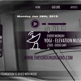 Elevation - Music with Feeling Jan 28th, 2019 The Ground Radio Show by Yogi