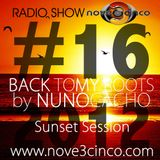 #16 Back To My Roots by Nuno Cacho - Radio Show Sunset Version