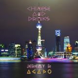 Chinese & Drinks HOUSE MIX by Jeremy R & AGAPO