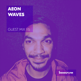 Guest Mix 115 - Aeon Waves [22-11-2017]