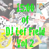 15 Minutes of DJ Lef Field Vol2